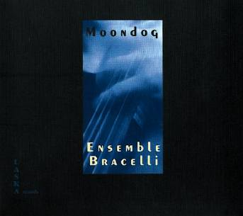 ensemble bracelli und moondog